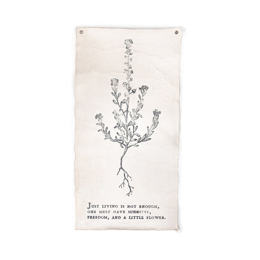 "JUST LIVING IS NOT ENOUGH - BOTANICAL WALL TARP - 32""X63"""