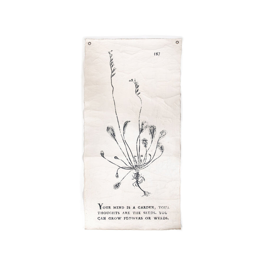 "YOUR MIND IS A GARDEN - BOTANICAL WALL TARP - 32""X63"""
