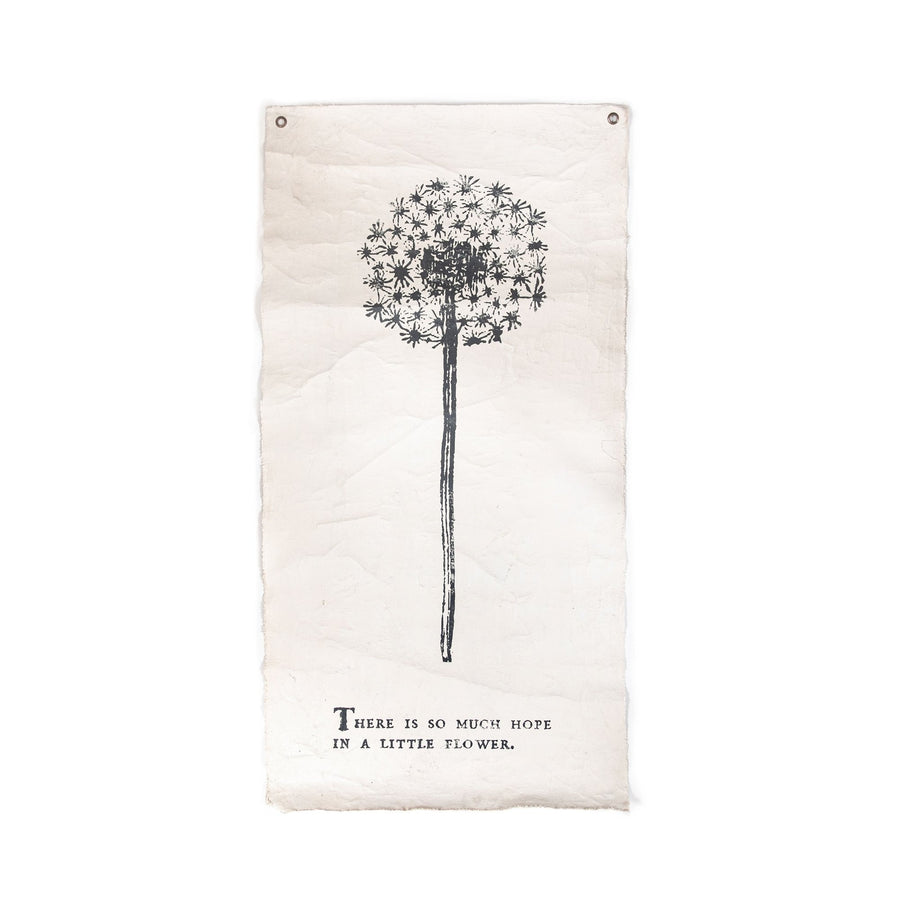 "THERE IS SO MUCH HOPE - BOTANICAL WALL TARP - 32""X63"""
