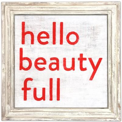 ART PRINT - Hello Beauty Full-Art Print-Jack and Jill Boutique