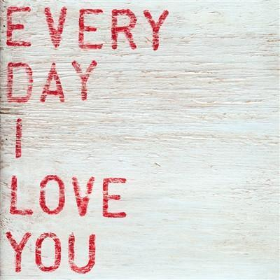 "ART PRINT - Every Day I Love You-Art Print-Gallery Wrap - 36"" x 36""-Jack and Jill Boutique"