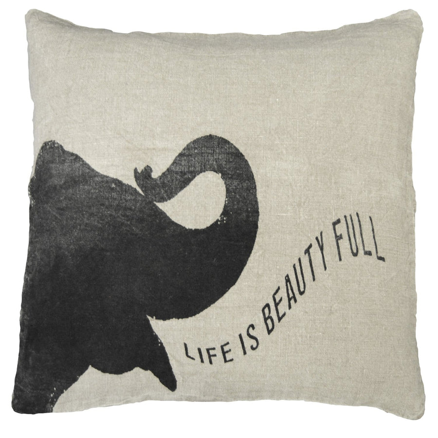 ELEPHANT SPEAKING LIFE IS - PILLOW