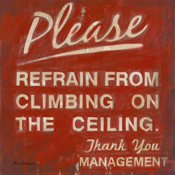 Please Refrain Climbing on the Ceiling | Superhero Art Collection | Canvas Art Prints