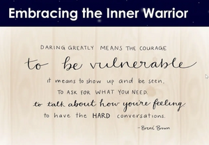 Session 4: Embracing The Inner Warrior