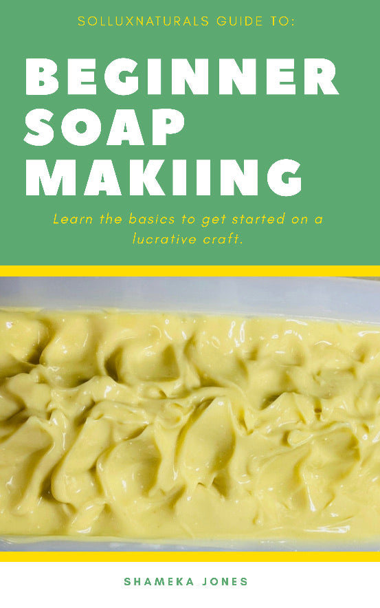 Beginners Soap Making Ebook