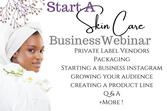 Start a Skin Care Business Webinar Replay
