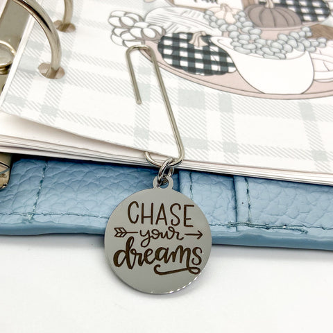 Chase Your Dreams - Planner Dangle Clip/Charm