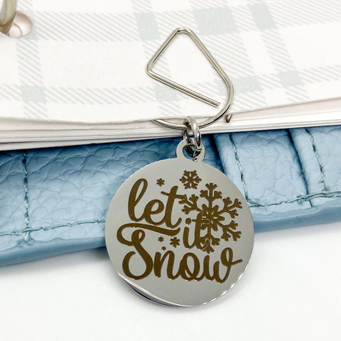 Let it Snow - Planner Dangle Clip/Charm