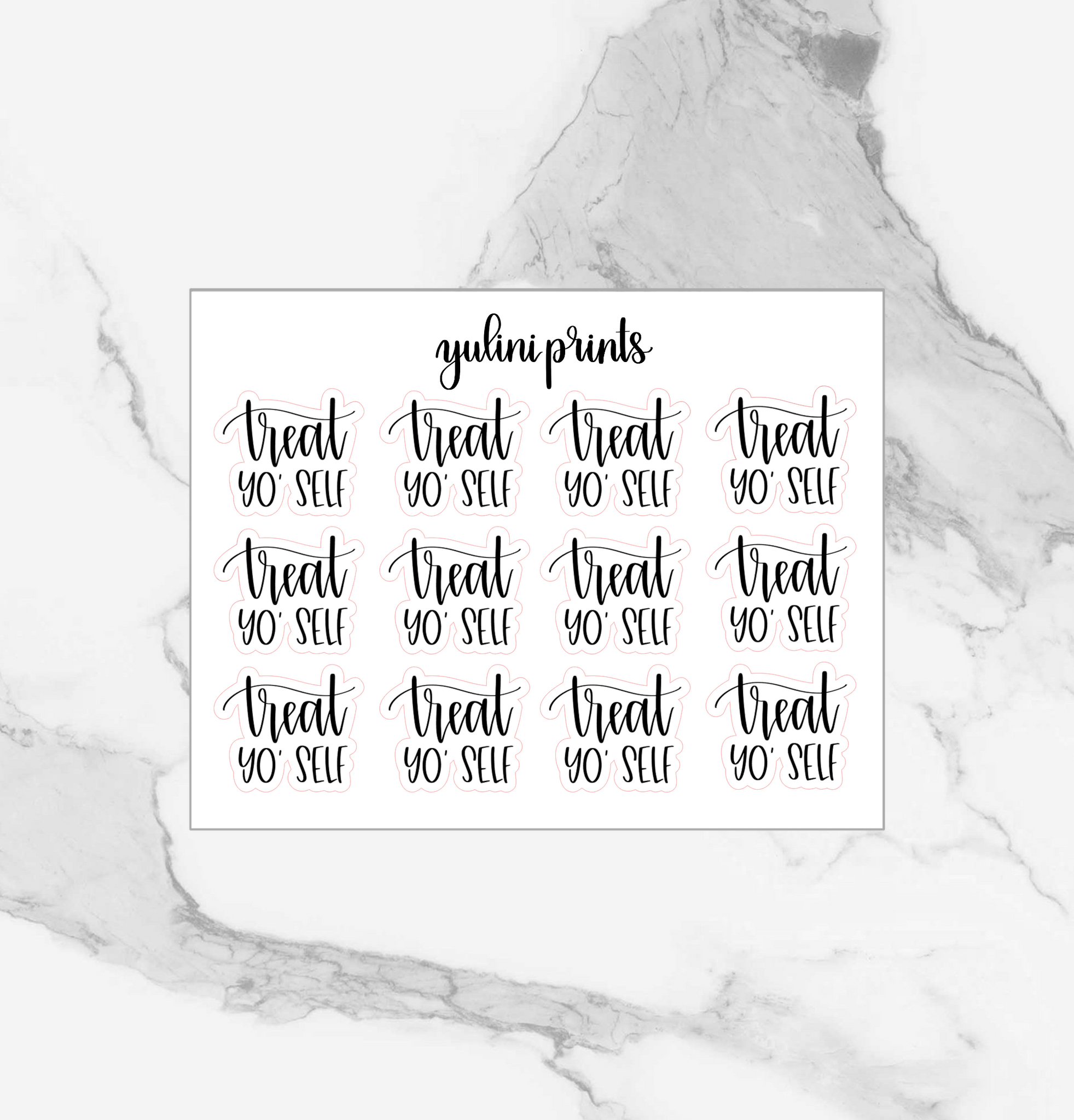 Treat Yo Self - Handlettered Script Stickers