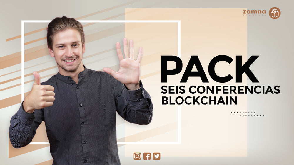 PACK 6 Conferencias Blockchain