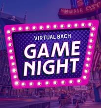 Load image into Gallery viewer, Virtual BACH Game Night
