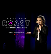 Load image into Gallery viewer, Virtual BACH Roast with Taylor Tomlinson