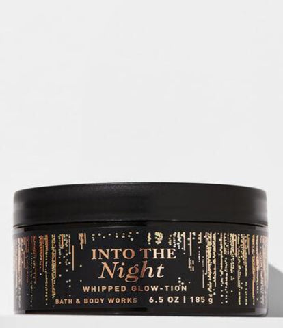 BATH & BODY WORK INTO THE NIGHT WHIPPED GLOW-TION