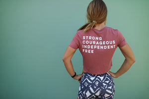 Strong / Courageous / Independent / Free CROP TEE