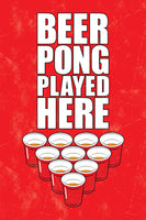Beer Pong Played Here