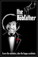 Bob Ross - The Bobfather