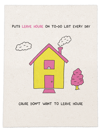 Leave House