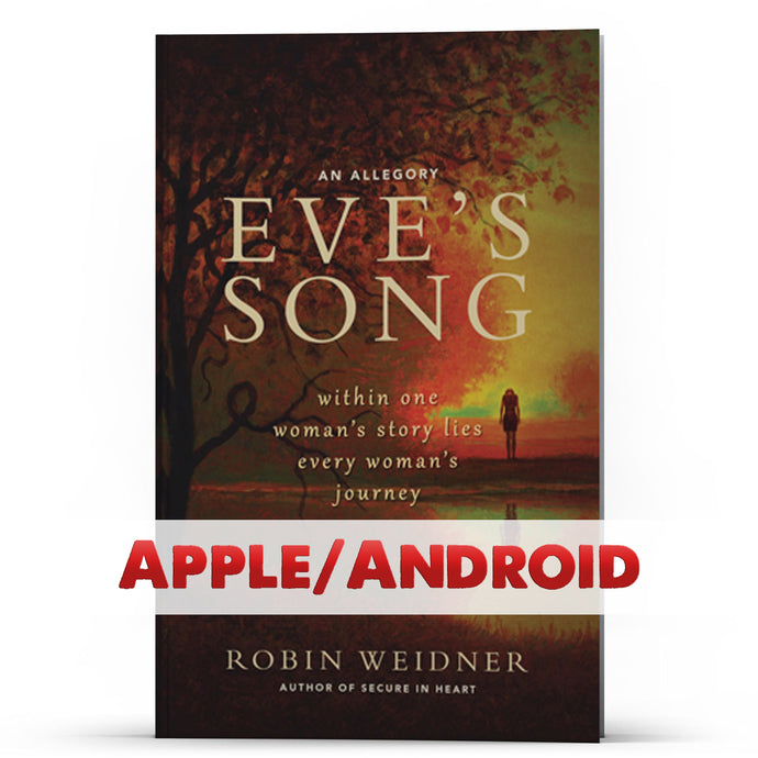 Eve's Song Apple/Android - PurityRestored