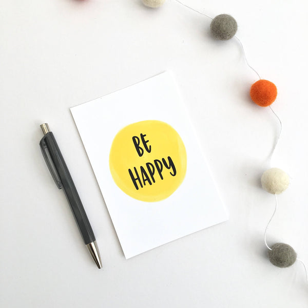 Be happy postcard by Ginger Twenty Two