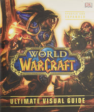 Load image into Gallery viewer, World of Warcraft: Ultimate Visual Guide, Updated and Expanded