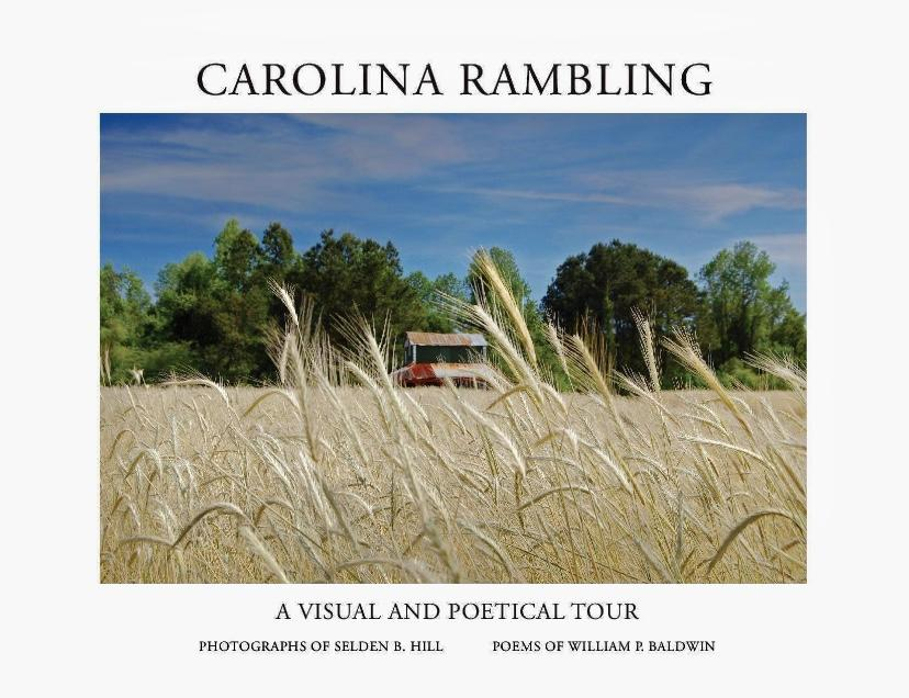 Carolina Rambling, a Visual and Poetical Tour ~ Selden Hill & William Baldwin