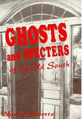 Ghosts & Specters ~ Ten supernatural stories of the Old South