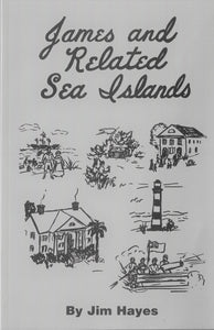 James Island and Related Sea Isles ~ Jim Hayes  (hard cover)