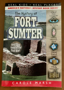 The Mystery at Ft. Sumter ~ Carole Marsh