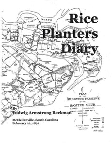Rice Planters Diary ~ Ludwig Armstrong Beckman