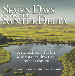 Seven Days on the Santee Delta