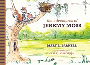 The Adventures of Jeremy Moss ~Mary R. Parnell
