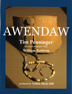 Awendaw ~ Tim Penninger in Conversation with William Baldwin