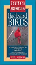 Backyard Birds Southern Birdwatchers ~ Fred J. Alsop