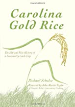 Carolina Gold Rice ~ Richard Schulze
