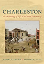 Charleston- An Archaeology of Life in a Coastal Community ~ Martha Zierden &  Elizabeth Reitz