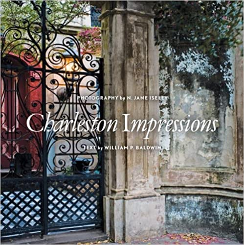 Charleston Impressions ~ William P. Baldwin & Susan Isley
