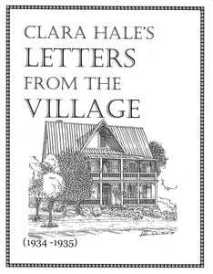 Clara Hale's Letters from the Village (1934-1935)