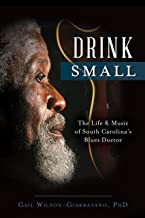 Drink Small ~ Gail Wilson-Giarratano