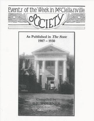 Events of the Week in McClellanville Society As Published in the State Newspaper ~ D. L. Woerner