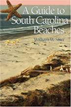 A Guide to South Carolina Beaches ~ William Starr