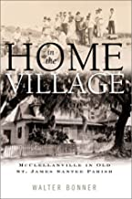 Home in the Village ~ Walter Bonner