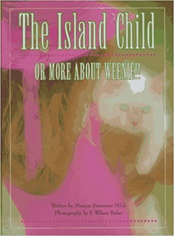 The Island Child or More About Weenie! ~ Simmons