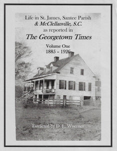 Life in St. James Santee Parish & McClellanville, SC as reported in the Georgetown Times