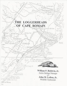 The Loggerheads of Cape Romain ~ William P. Baldwin, Jr.