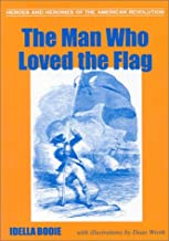 The Man Who Loved the Flag