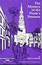 The Mystery of the Pirate's Treasure ~ Idella Bodie