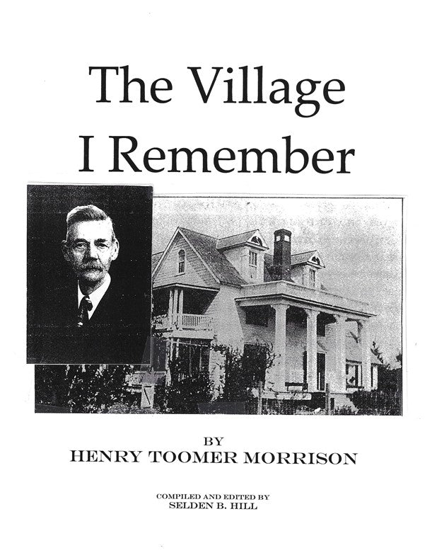 Village I Remember ~ Henry Toomer Morrison