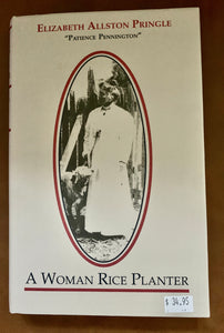 A Woman Rice Planter ~ Elizabeth Allston Pringle
