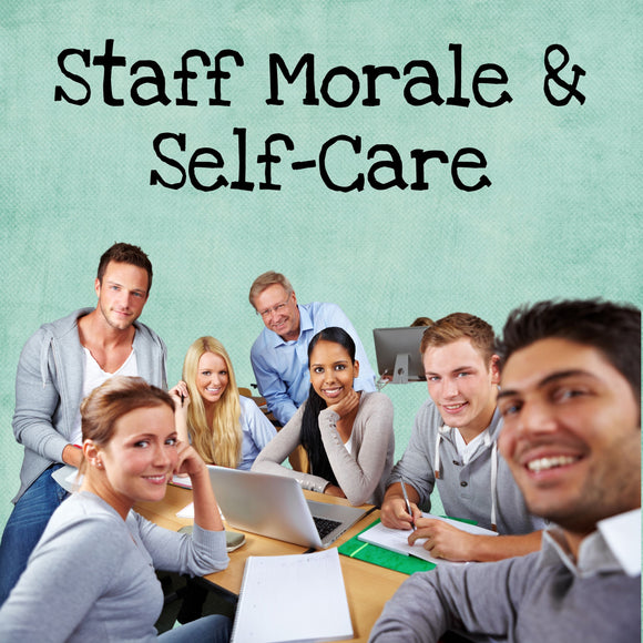 Faculty Morale and Self-Care