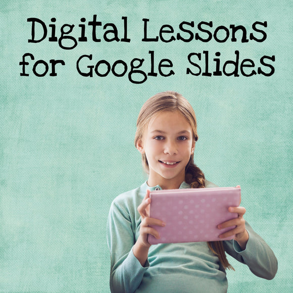 Digital Lessons for Google Slides & BOOM Cards